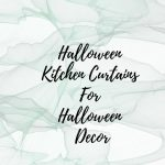 Halloween Kitchen Curtains For Halloween Decor
