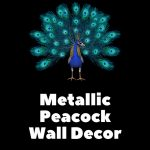 Peacock Metal Wall Decor Ideas