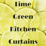 Lime Green Kitchen Curtains – Best Lime Green Kitchen Curtain Ideas For Lime Green Kitchen Decor