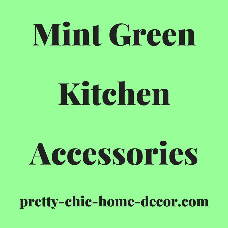 Mint Green Kitchen Accessories Ideas For Mint Green