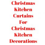 christmas kitchen curtains