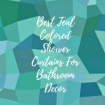 Teal Color Shower Curtains For Teal Color Theme Bathroom Decorations
