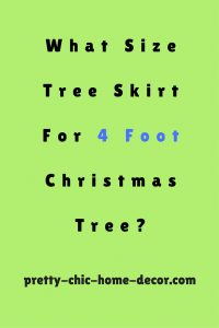 what size tree skirt for a 4 foot tree