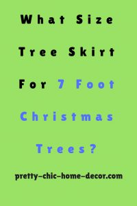 what size tree skirt for a 7 foot tree