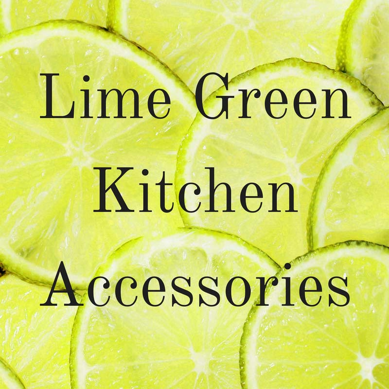 Green Kitchen Theme Ideas: Lime Green Kitchen Accessories