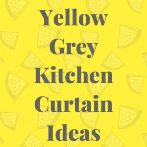 yellow grey kitchen curtains