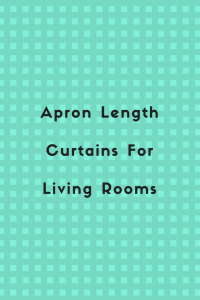 apron length curtains in living room