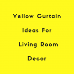 yellow curtains for living rooms