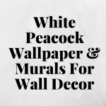 White Peacock Wallpaper & Murals For White Peacock Theme Wall Decor