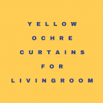 Yellow Ochre Curtains – Ochre Yellow Color Curtains For Livingroom And Bedroom Decor