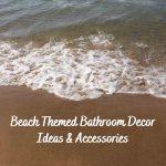 coastal beach themed bathroom decor ideas